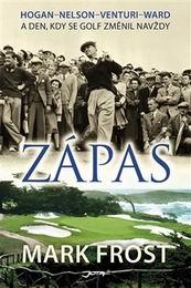 Zápas - A den, kdy se golf zmìnil navždy